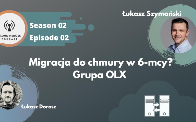 cloudheroes_podcast_migracja_do_chmury_OLX